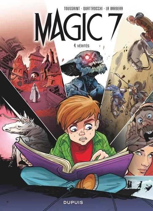 Magic 7 t.4 ; vérités