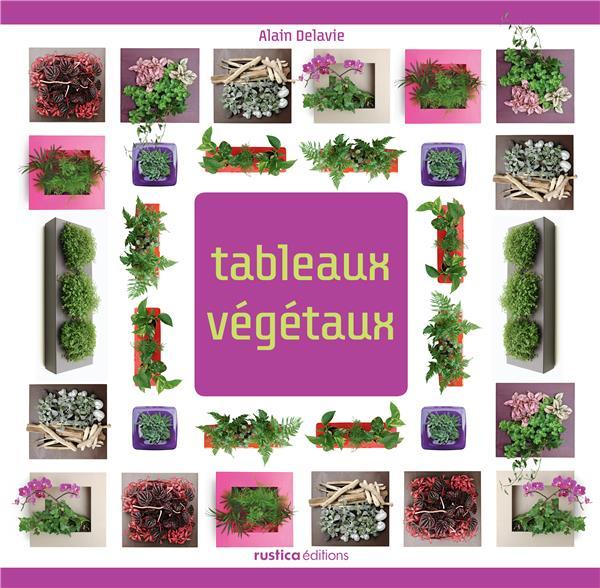 Tableaux Vegetaux