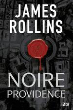 Vente EBooks : Noire providence - Une aventure de la Sigma Force  - James ROLLINS