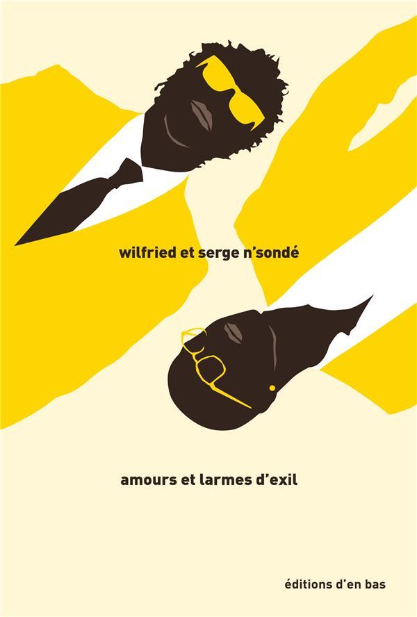 Amours et larmes d'exil