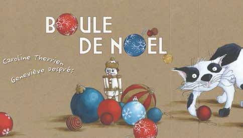 Boule de Noël   Caroline Therrien, Genevieve Despres   Bilboquet