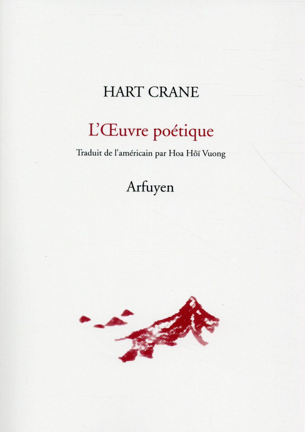 Hart crane ; l'oeuvre poétique