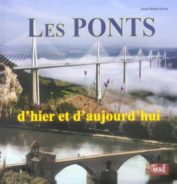 Les ponts d'hier et d'aujourd'hui