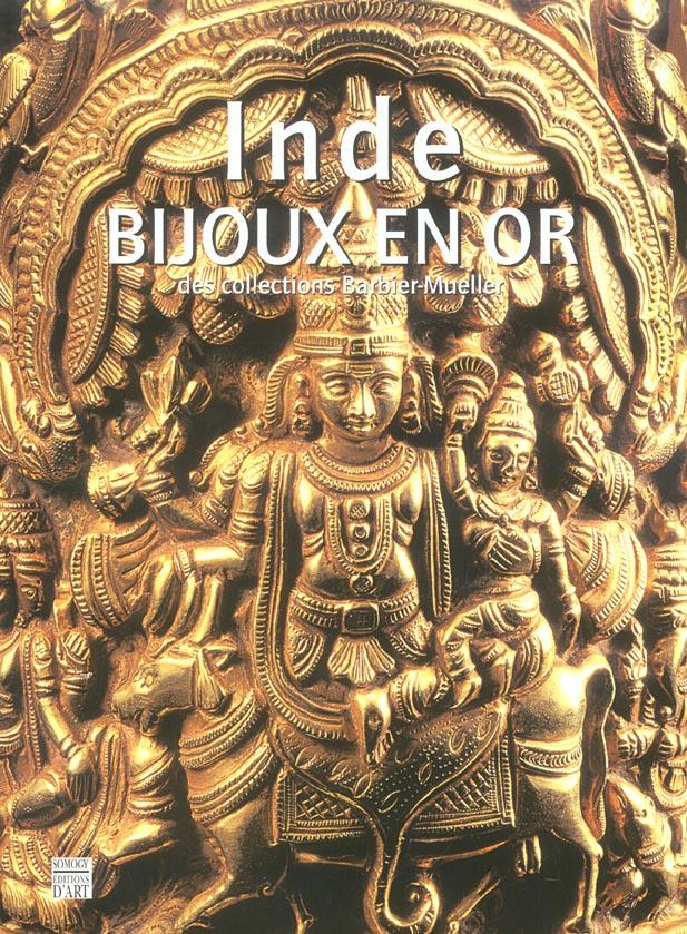 Inde, bijoux en or ; des collections du musée Barbier-Mueller