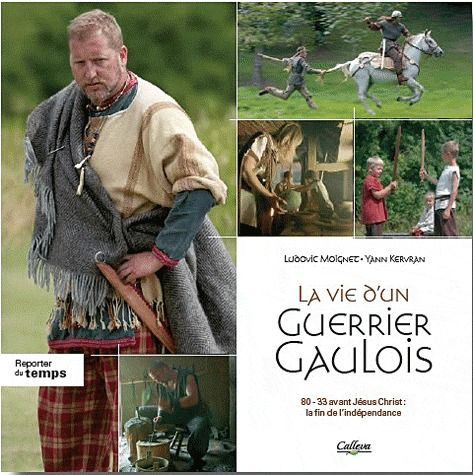 La vie d'un guerrier gaulois