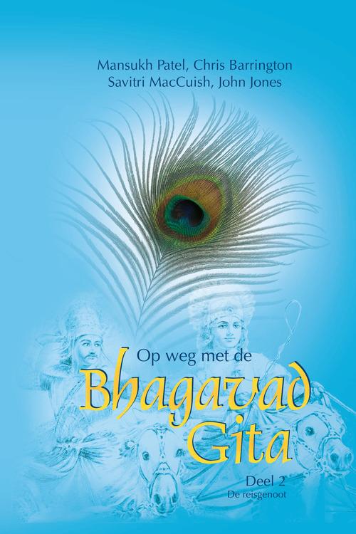 Op weg met de Bhagavad Gita - 2 De reisgenoot