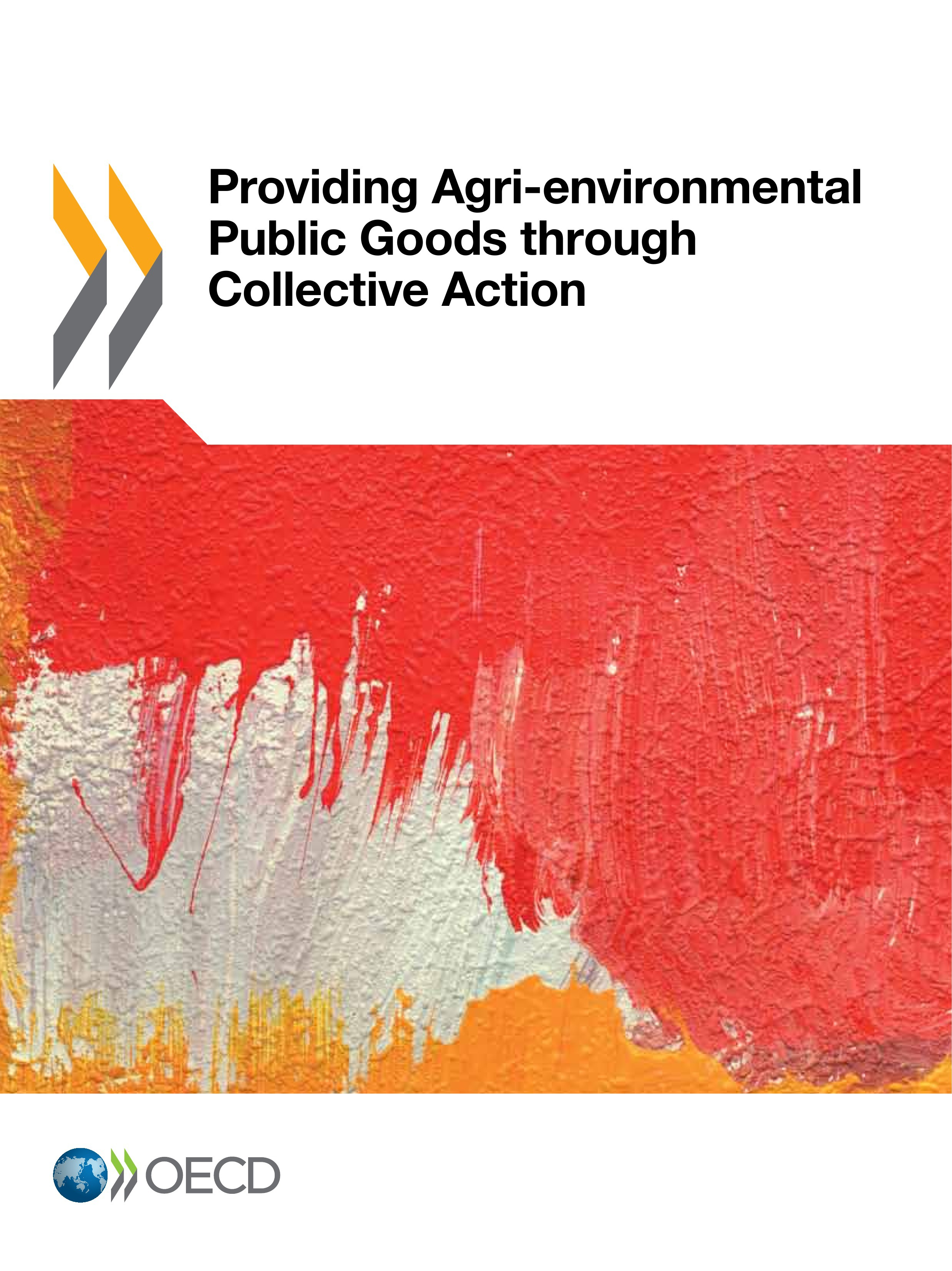 Providing agri-environmental public goods through collective action