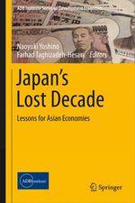 Japan´s Lost Decade  - Naoyuki Yoshino - Farhad Taghizadeh-Hesary