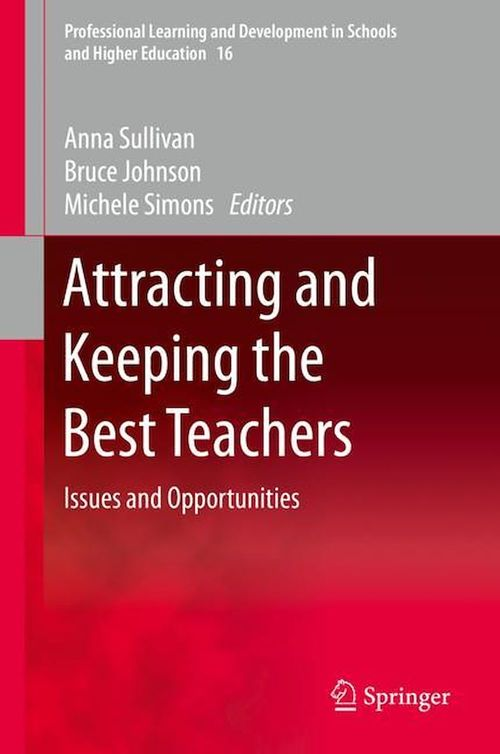 Attracting and Keeping the Best Teachers