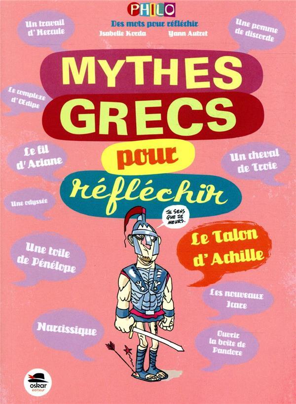 Les mythes grecs pour réfléchir