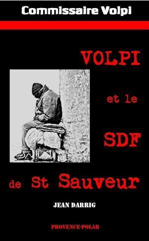 Volpi et le SDF de St Sauveur