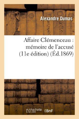 Affaire Clemenceau : mémoire de l'accusé (11e édition)