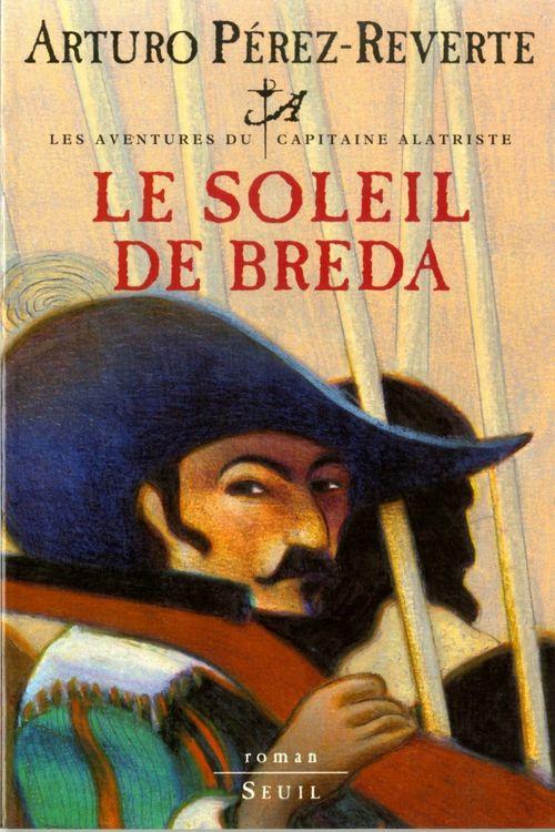 Les aventures du capitaine Alatriste ; le soleil de Breda