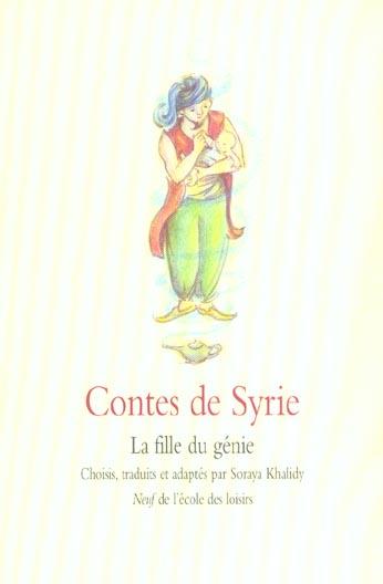 Contes de Syrie ; la fille du génie