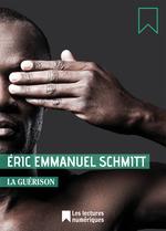 Vente Livre Numérique : La Guérison  - Éric-Emmanuel Schmitt