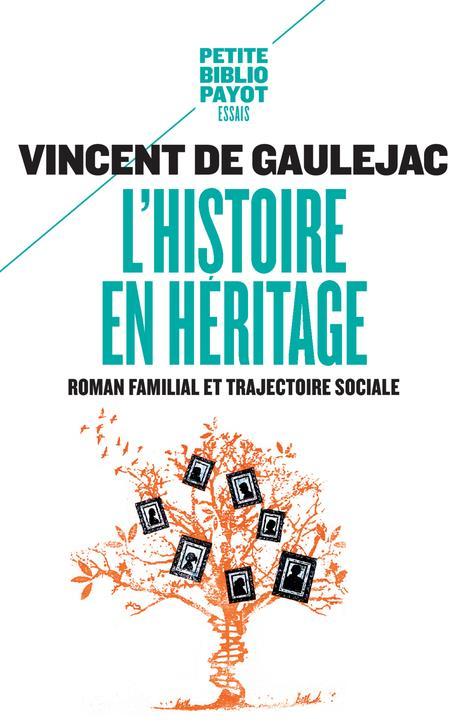 L'histoire en héritage ; roman familial et trajectoire sociale