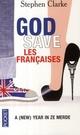 GOD SAVE LES FRANCAISES