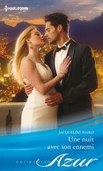 Vente EBooks : Une nuit avec son ennemi  - Jacqueline Baird
