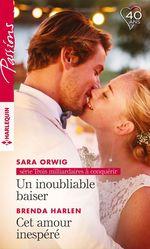 Vente EBooks : Un inoubliable baiser - Cet amour inespéré  - Brenda Harlen - Sara Orwig