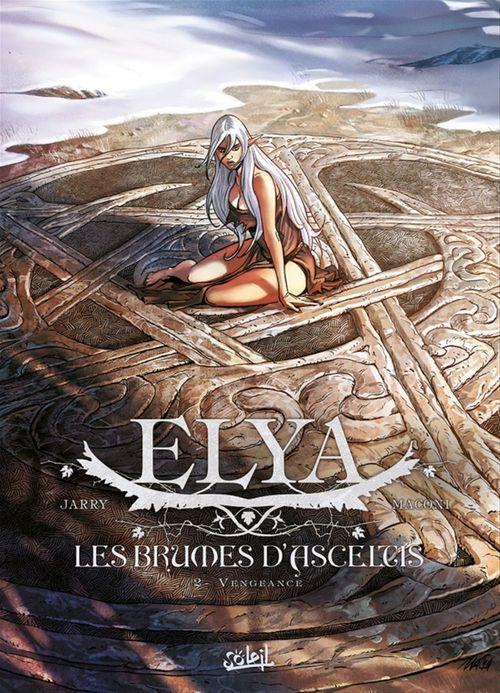 Elya, les brumes d'Asceltis t.2 ; vengeance