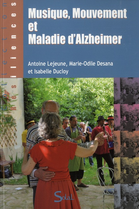 Musique, mouvement et maladie d'alzheimer