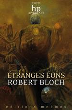 Vente Livre Numérique : Étranges éons  - Robert Bloch