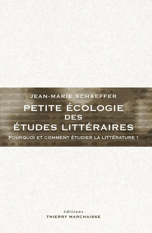 Petite écologie des études littéraires