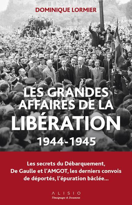 les grandes affaires de la Libération (1944-1945 )