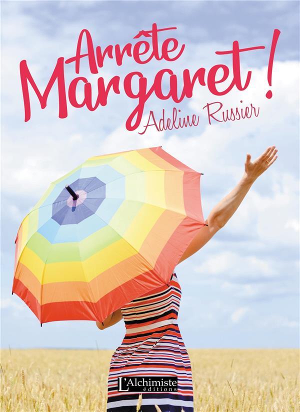Arrête, Margaret ! un roman feel good inspirant