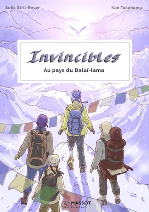 Invincibles ; au pays du Dalaï Lama