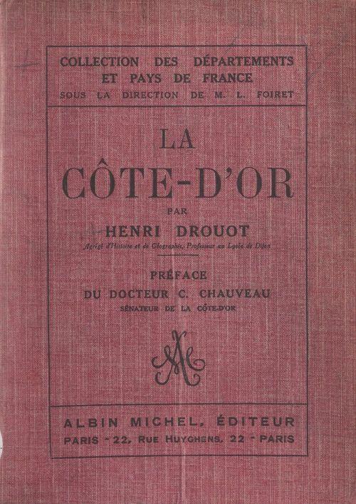 La Côte-d'Or  - Henri Drouot