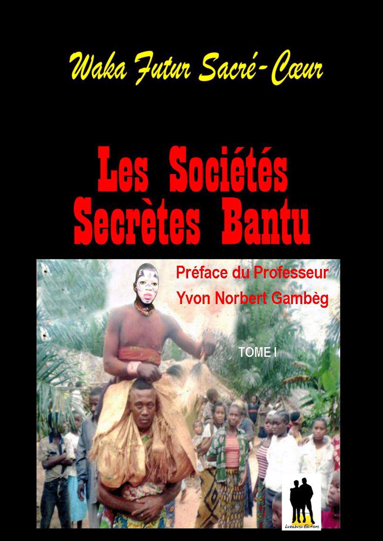 Les sociétés secrètes Bantu