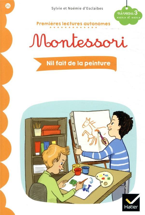 premières lectures autonomes Montessori t.21 ; Nil fait de la peinture