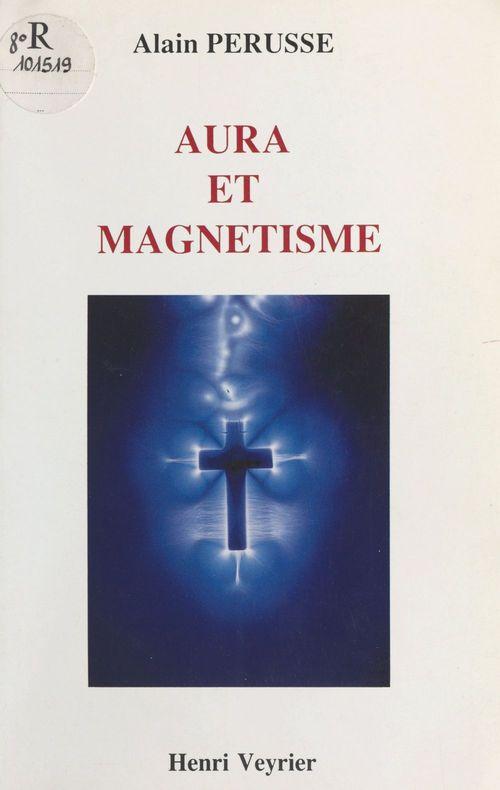 Aura et Magnétisme