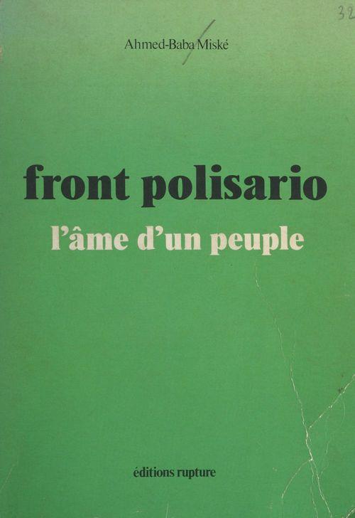 Front Polisario : l'âme d'un peuple