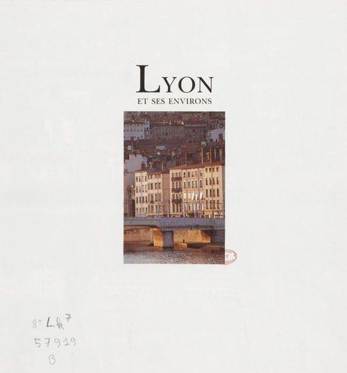Lyon et ses environs - photographies