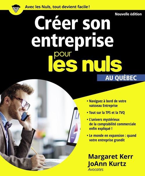 Créer son entreprise pour les Nuls, au Québec, nouvelle édition