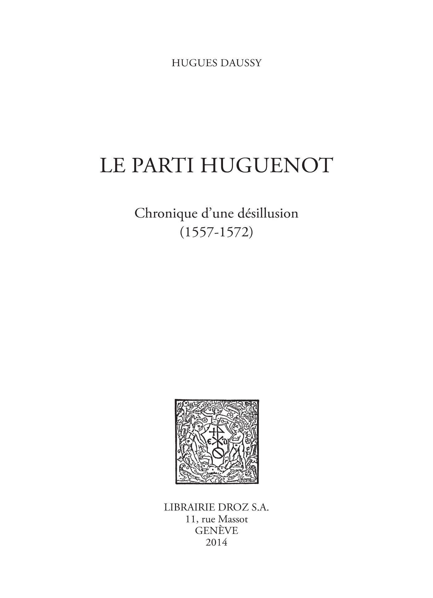 le parti huguenot (1557-1572)