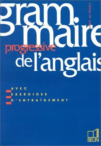 Grammaire Progressive De L'Anglais