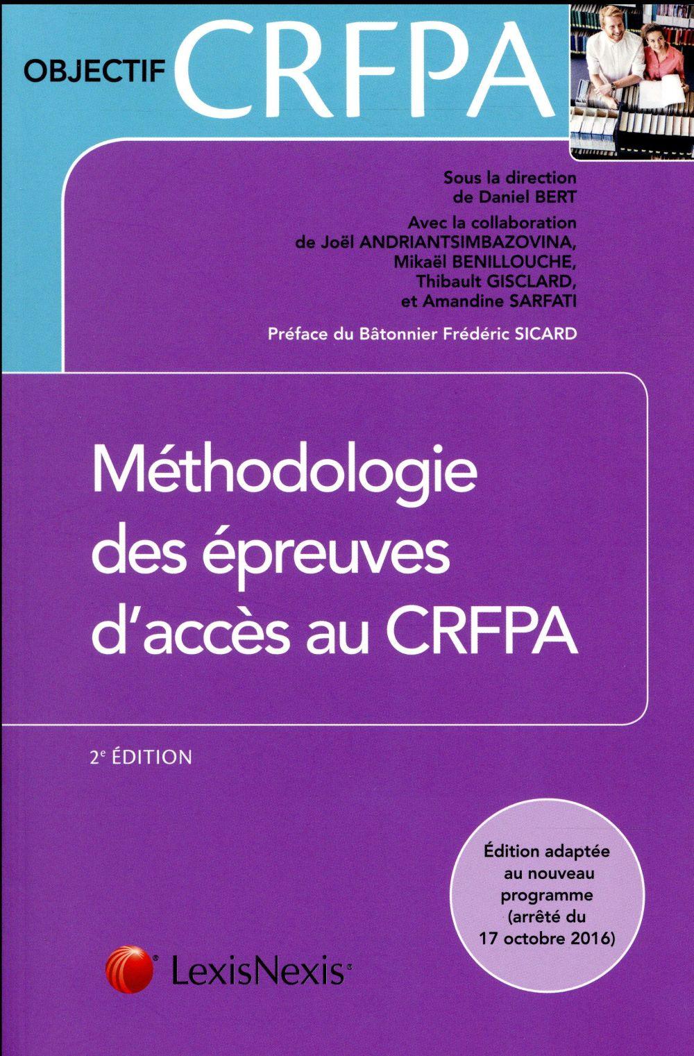 Méthodologie des épreuves d'accès au crfpa (2e édition)