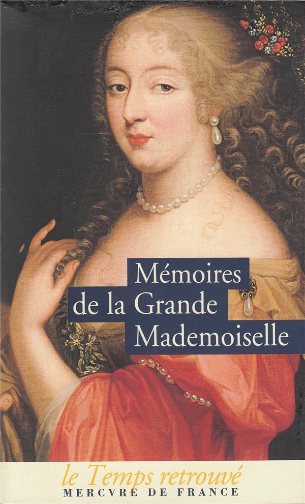 Mémoires de la Grande Mademoiselle