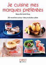 Vente EBooks : Petit Livre de - Je cuisine mes marques préférées  - Maya BARAKAT-NUQ