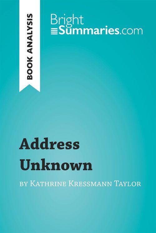 Book analysis ; address unknown by Kathrine Kressmann Taylor