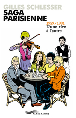 Vente Livre Numérique : Saga parisienne T2 1959-1981 d'une rive à l'autre  - Gilles Schlesser