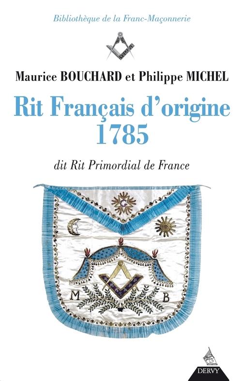 Rit français d'origine 1785 ; dit rit primordial de France