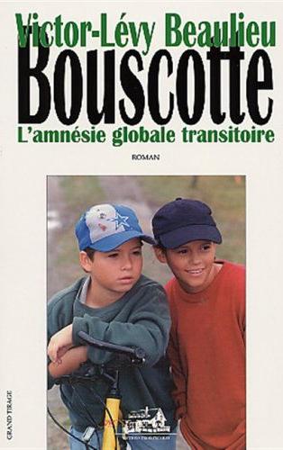 Bouscotte l amnesie globale transitoire