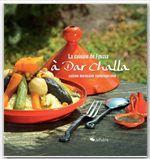 Vente Livre Numérique : La cuisine de Fouzia à Dar Challa - Cuisine marocaine contemporaine  - Christian Lacroix - Laurence Lacroix - Fouzia Daif