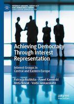 Achieving Democracy Through Interest Representation  - Pawel Kaminski - Vaida Jankauskaite - Patrycja Rozbicka - Meta Novak