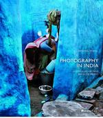 Photography in india ; a critical history from 1940 to the present