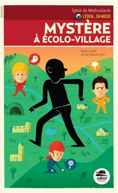 l'éden en mieux t.2 ; frayeur à Ecolo-Village
